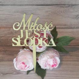 topper miłość jest słodka, topper miłość jest słodka, toppery, topper, monogram, monogramy, toppery z tekstem, dekoracja tortu na wesele, dekoracja tortu, dekoracje na wesele, dekoracje weselne