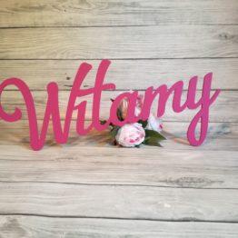 napis na wesele WITAMY, witamy, witamy gości weselnych, witacz na wesele, dekoracje na wesele, udekorować sale weselna, napisy na wesele, napisy ślubne