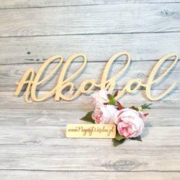 napis alkohol, napis na stół wiejski, napisy na stół z alkoholem, napisy na wiejski stół, napisy alkohol na wesele, napis alkohol, alkohol, dekoracje na wesele, napisy na wesele, napisy weselne