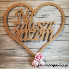 serce na zawsze razem, serce na wesele, serca na wesele, serce na ściankę, serca na ściankę, dekoracja ścianki weselnej, napisy weselne, napisy ślubne,